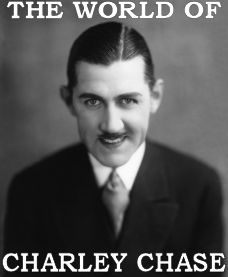 The World of Charley Chase